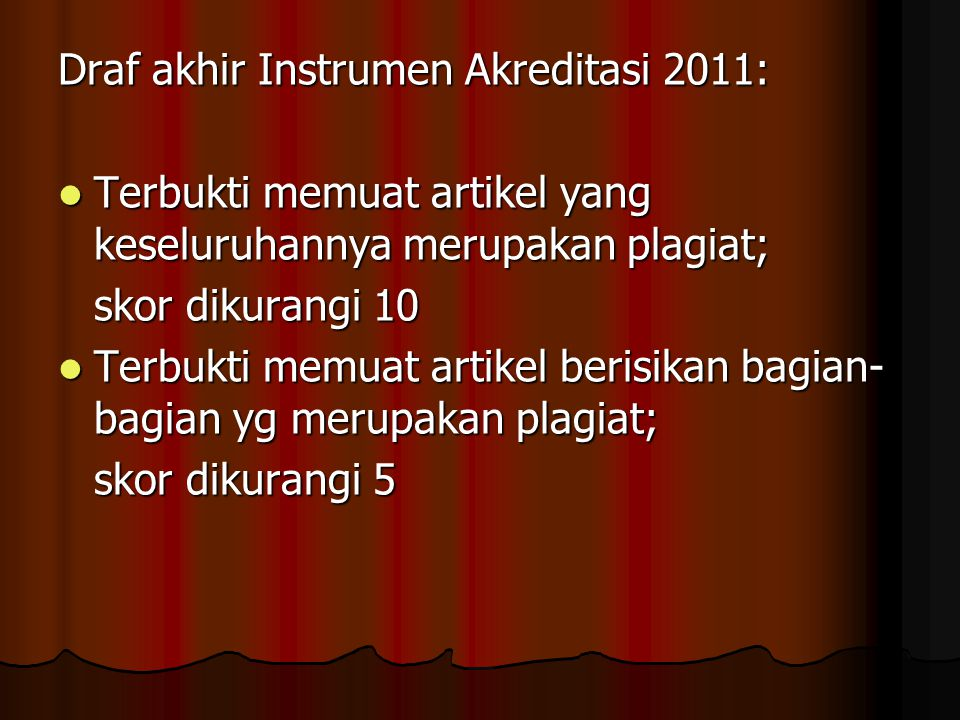Draf akhir Instrumen Akreditasi 2011: