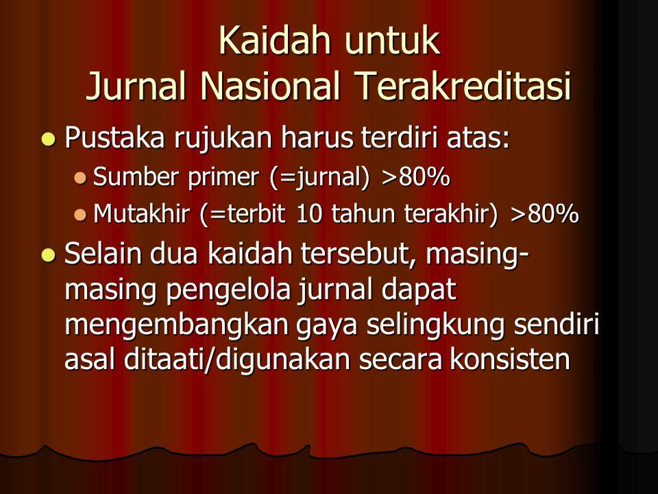 Kaidah untuk Jurnal Nasional Terakreditasi