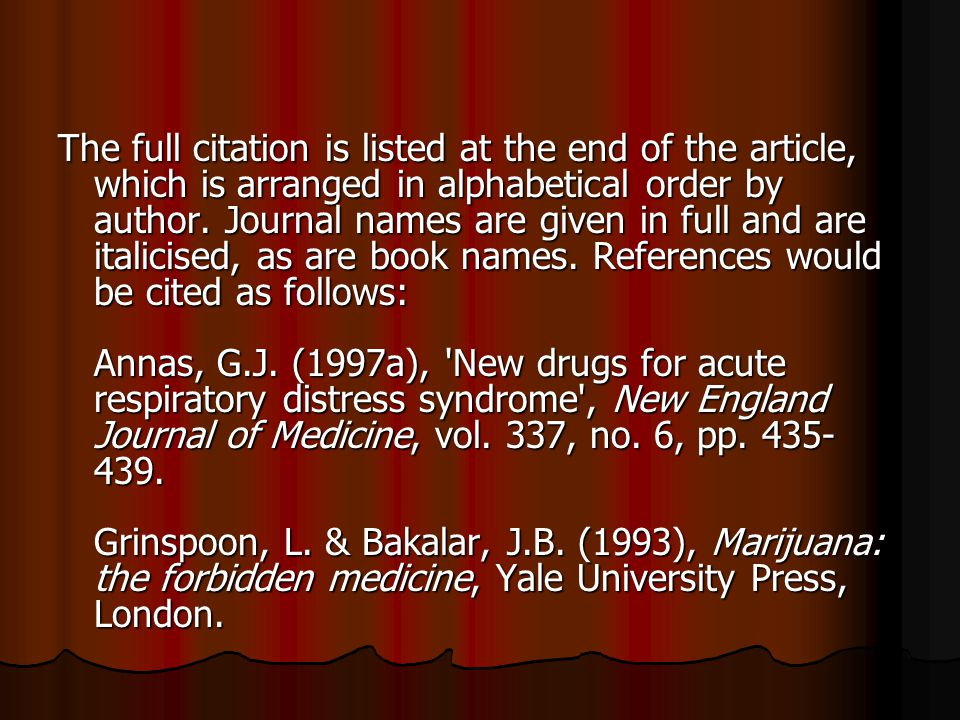 The full citation is listed at the end of the article, which is arranged in alphabetical order by author.