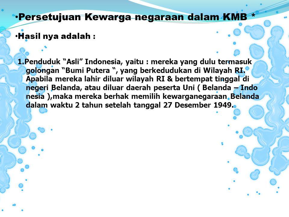 Persetujuan Kewarga negaraan dalam KMB *