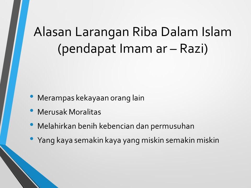 Alasan Larangan Riba Dalam Islam (pendapat Imam ar – Razi)
