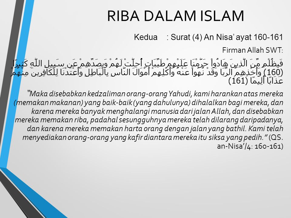 RIBA DALAM ISLAM Kedua : Surat (4) An Nisa' ayat 160-161