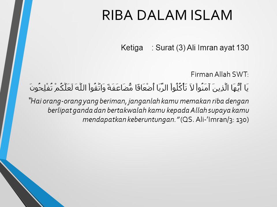 RIBA DALAM ISLAM Ketiga : Surat (3) Ali Imran ayat 130