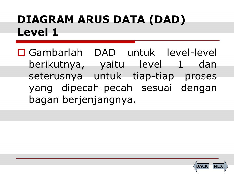 DIAGRAM ARUS DATA (DAD) Level 1