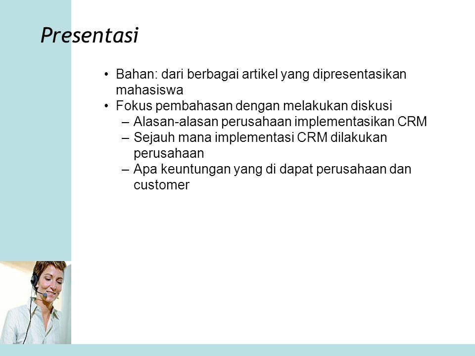 Presentasi Bahan: dari berbagai artikel yang dipresentasikan mahasiswa