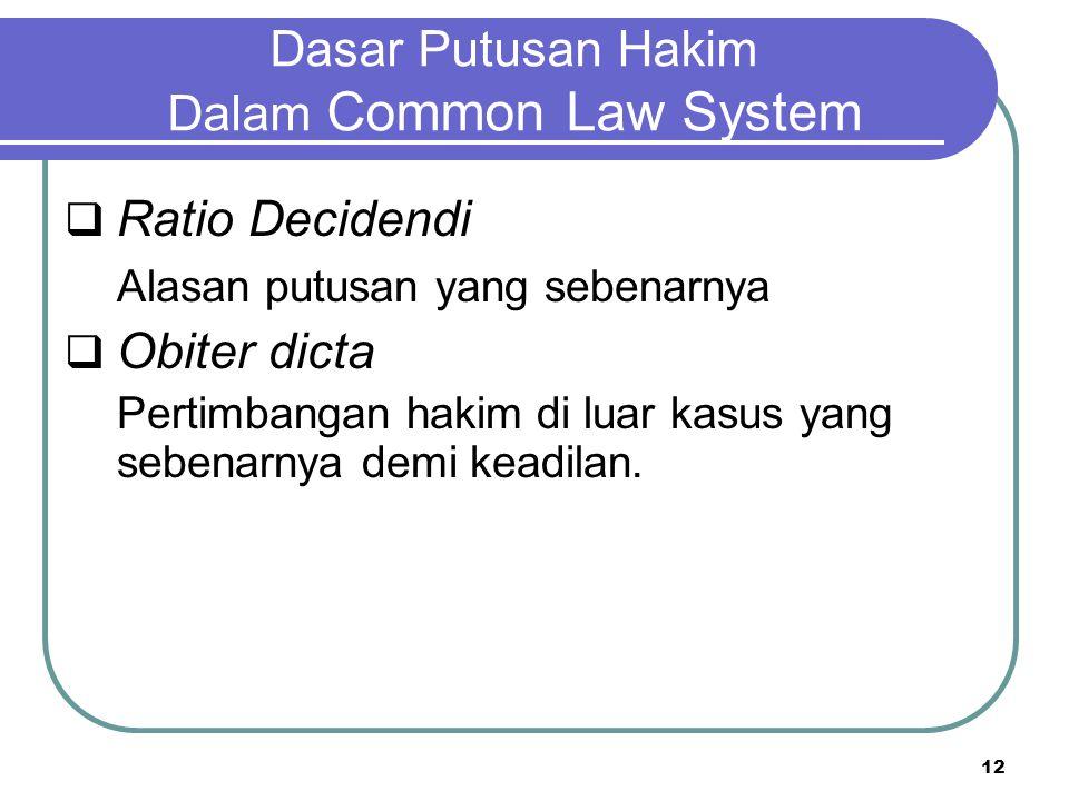Dasar Putusan Hakim Dalam Common Law System