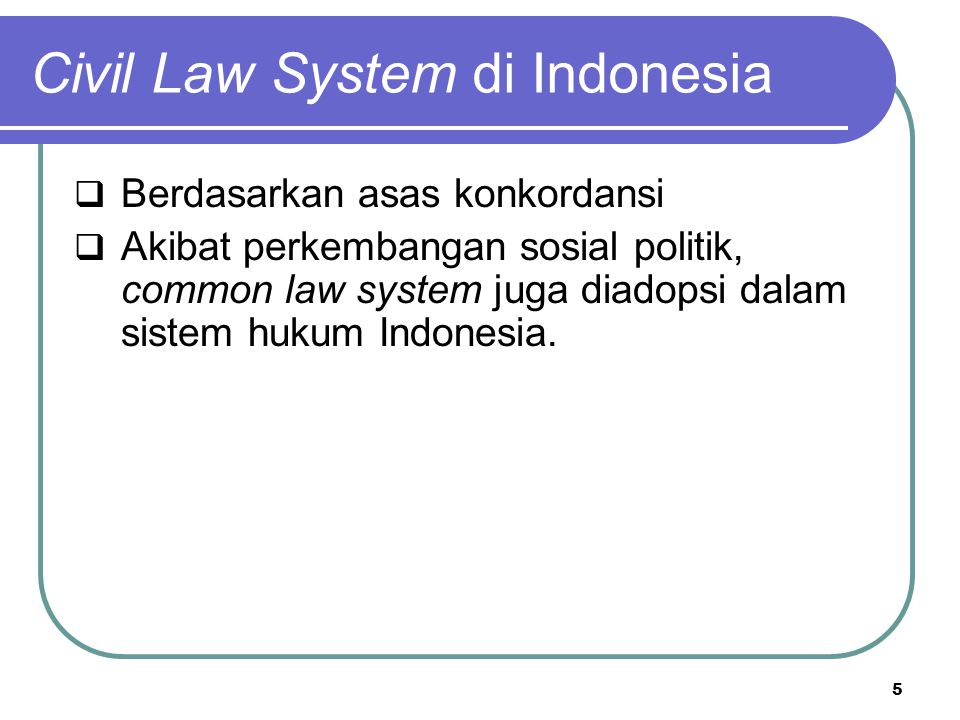 Civil Law System di Indonesia