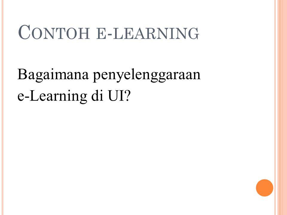 Contoh e-learning Bagaimana penyelenggaraan e-Learning di UI