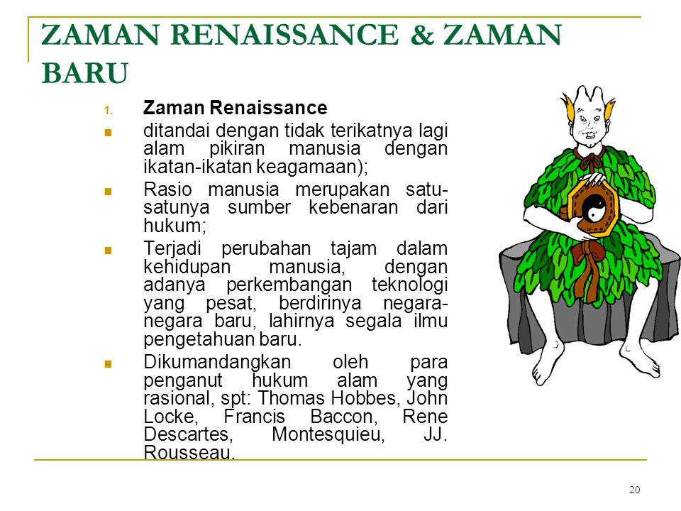 ZAMAN RENAISSANCE & ZAMAN BARU