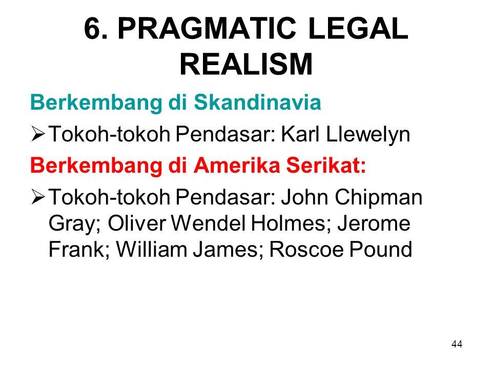 6. PRAGMATIC LEGAL REALISM