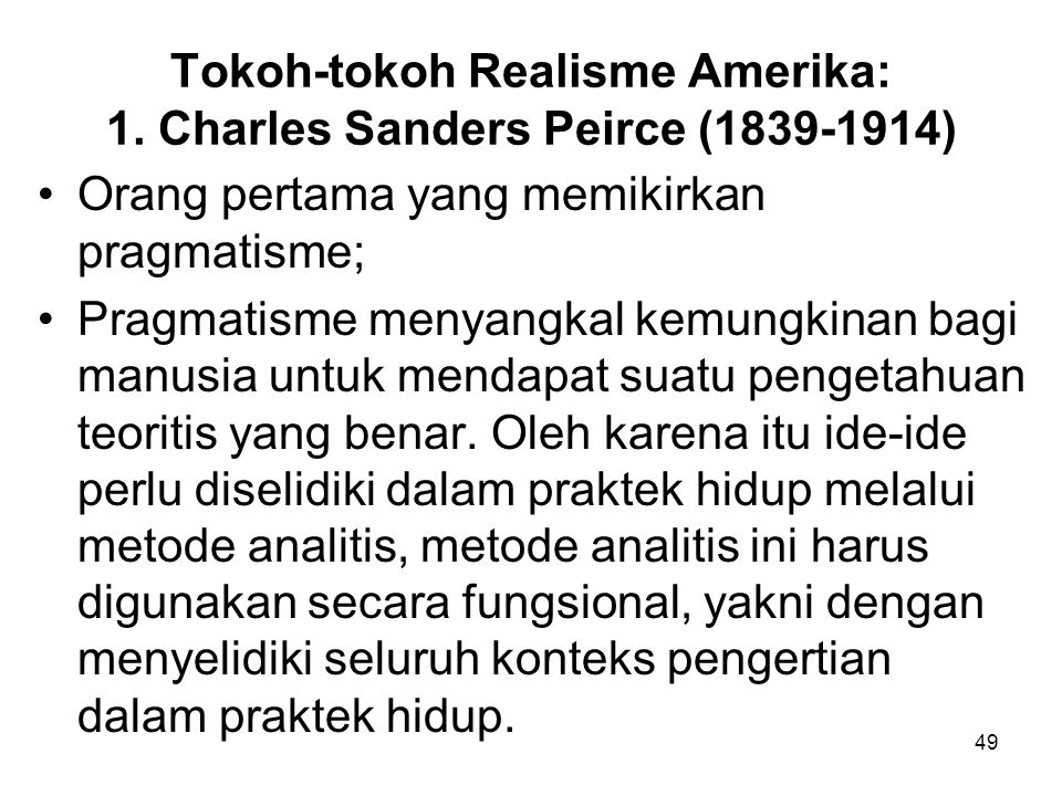 Tokoh-tokoh Realisme Amerika: 1. Charles Sanders Peirce (1839-1914)