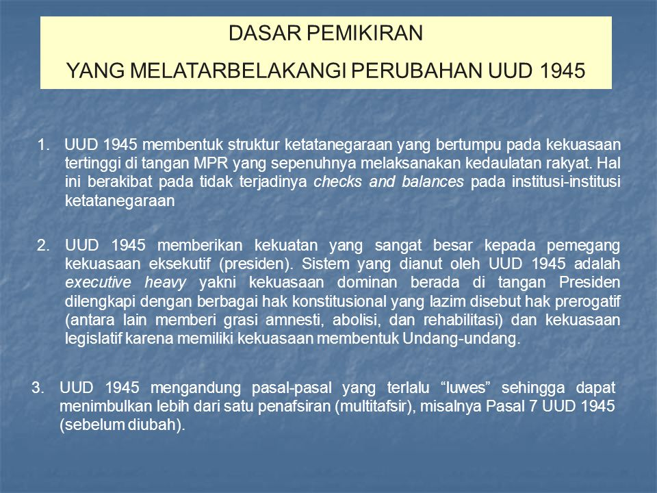 YANG MELATARBELAKANGI PERUBAHAN UUD 1945