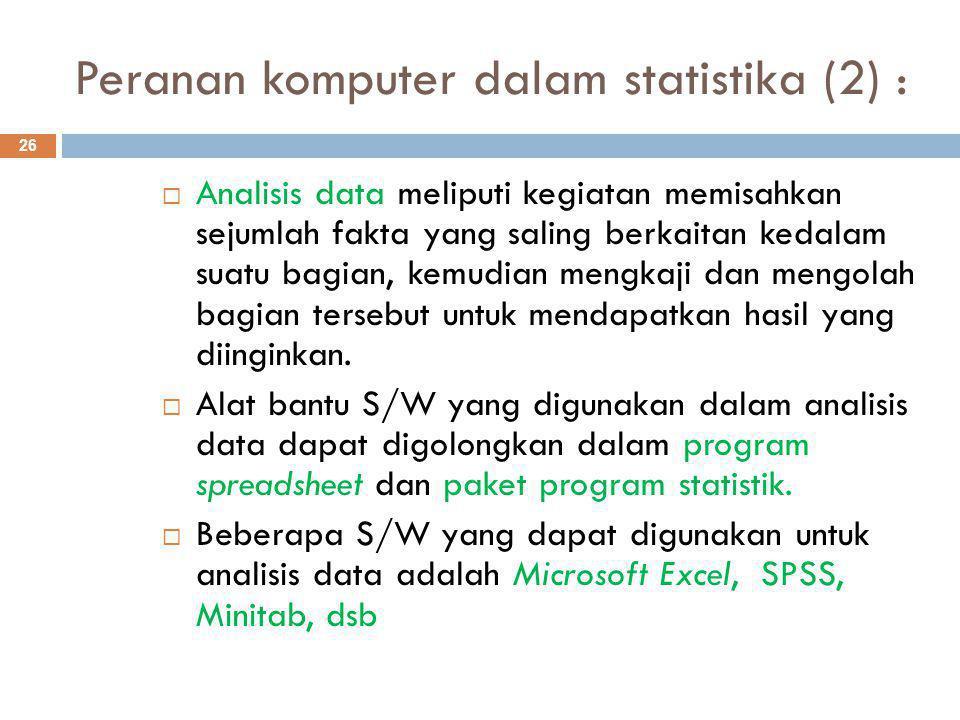 Peranan komputer dalam statistika (2) :