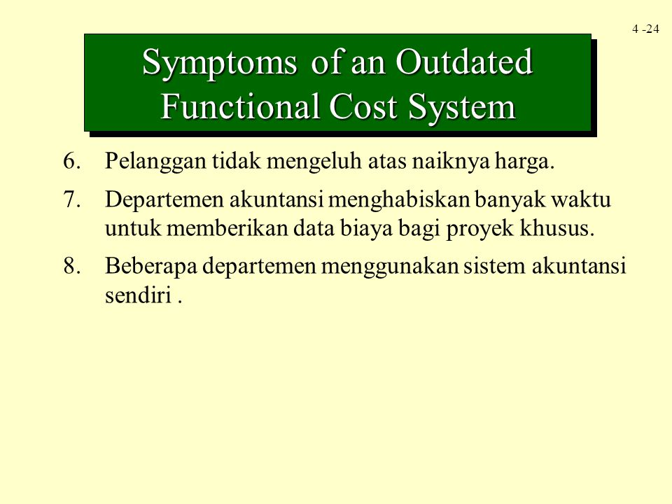 Symptoms of an Outdated Functional Cost System