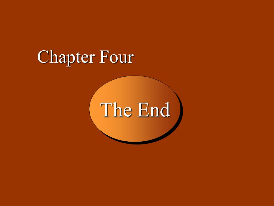 Chapter Four The End