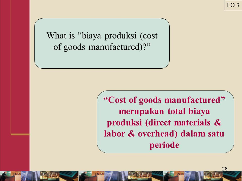 What is biaya produksi (cost of goods manufactured)