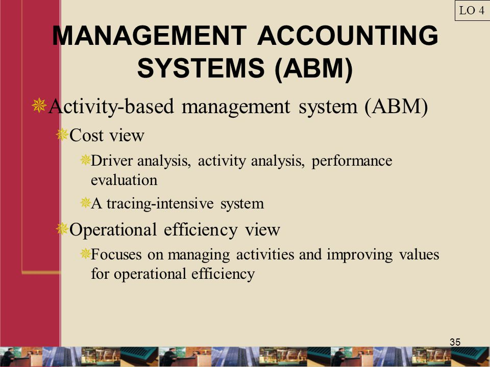 MANAGEMENT ACCOUNTING SYSTEMS (ABM)