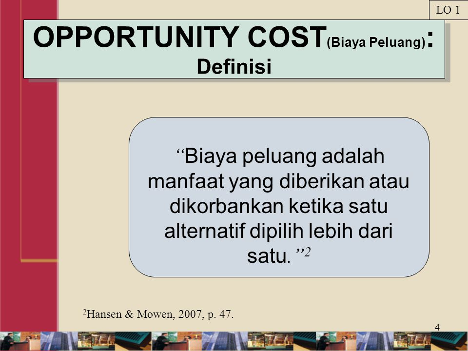 OPPORTUNITY COST(Biaya Peluang): Definisi