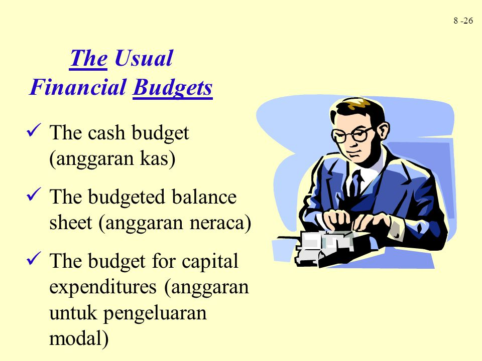 The Usual Financial Budgets