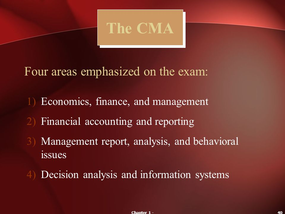 The CMA Four areas emphasized on the exam: