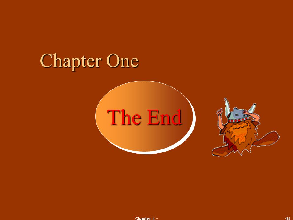 Chapter One The End Chapter 1 -