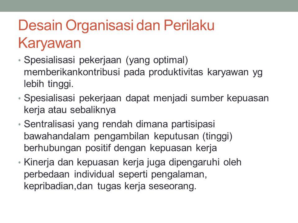 Desain Organisasi dan Perilaku Karyawan