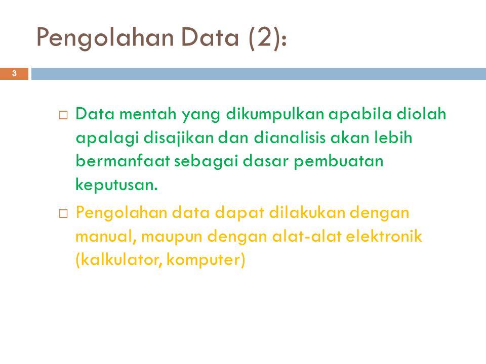 Pengolahan Data (2):