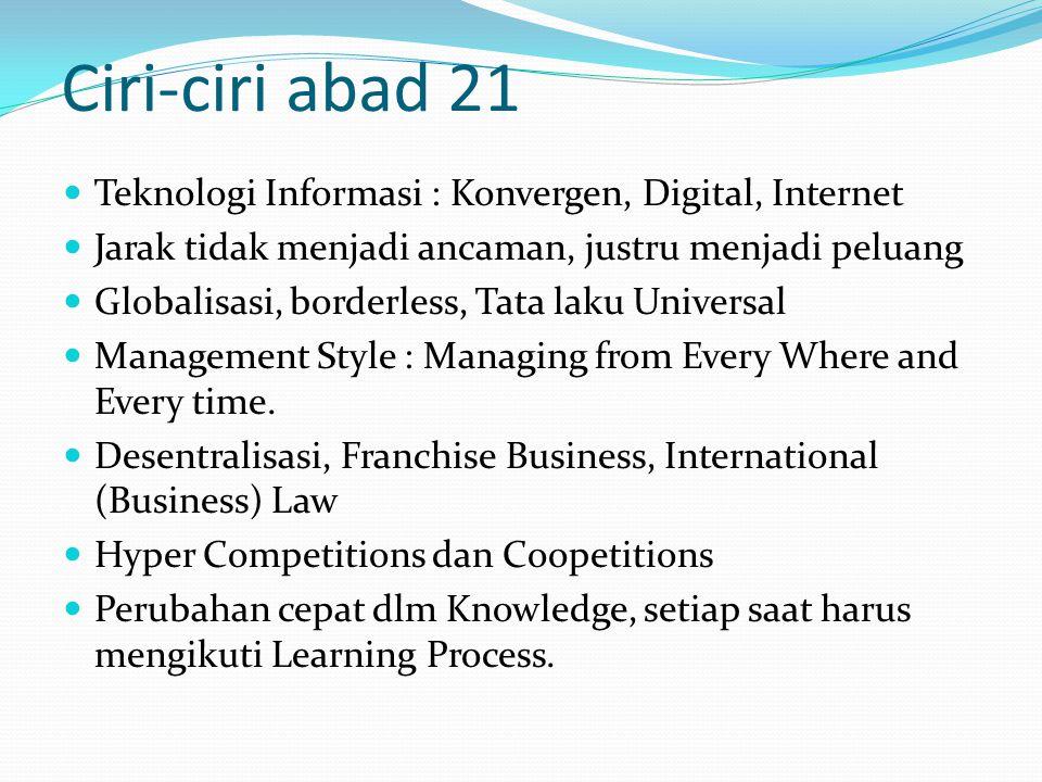 Ciri-ciri abad 21 Teknologi Informasi : Konvergen, Digital, Internet