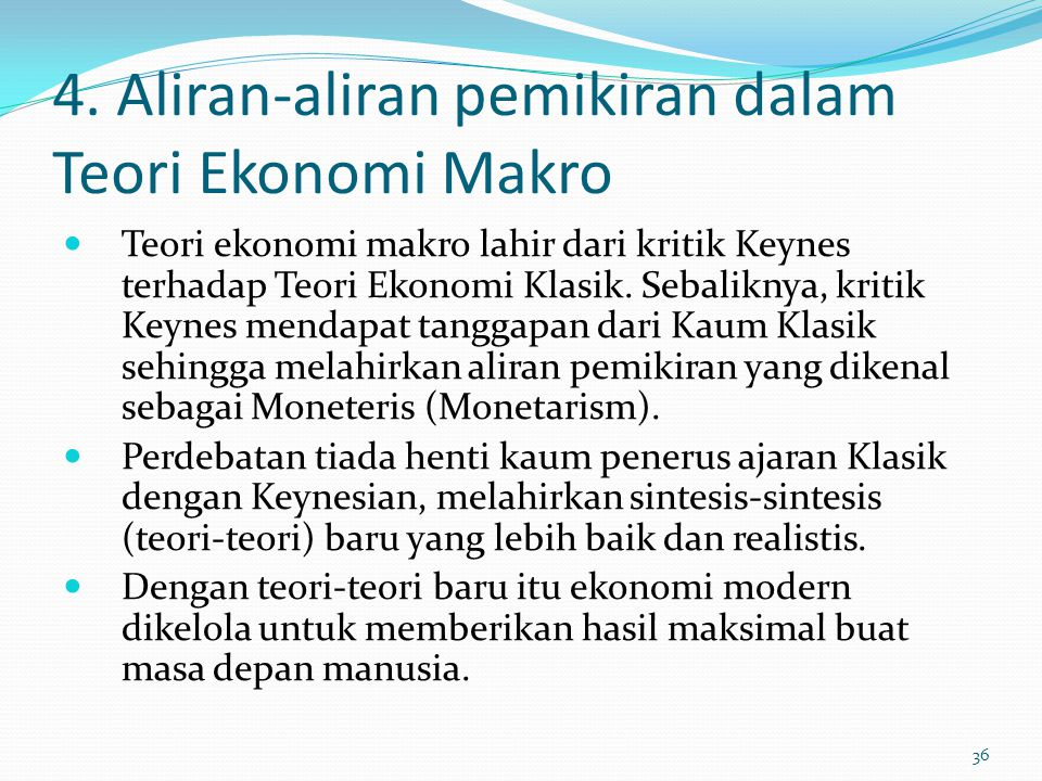 4. Aliran-aliran pemikiran dalam Teori Ekonomi Makro