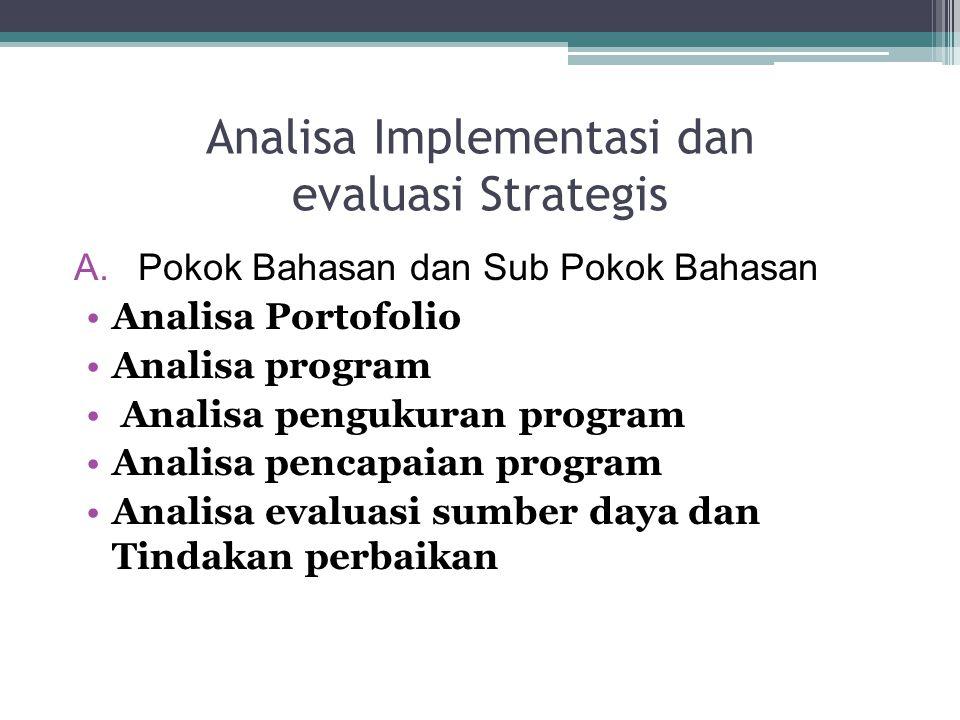 Analisa Implementasi dan evaluasi Strategis