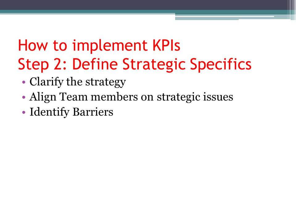 How to implement KPIs Step 2: Define Strategic Specifics