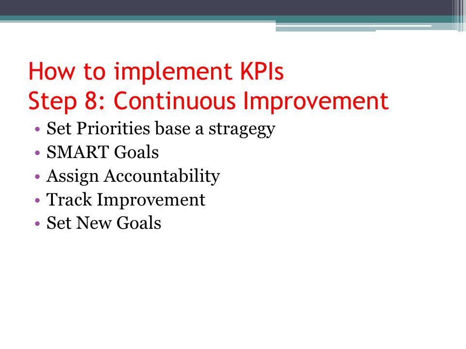 How to implement KPIs Step 8: Continuous Improvement