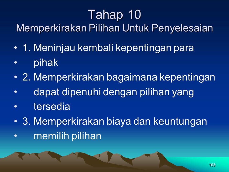 Tahap 10 Memperkirakan Pilihan Untuk Penyelesaian