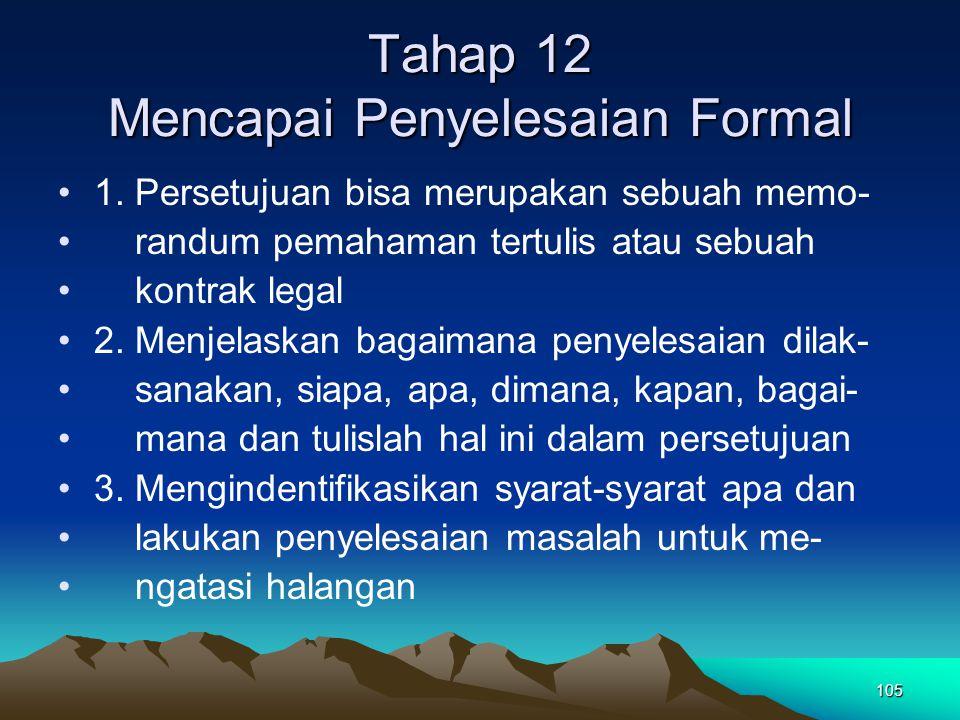 Tahap 12 Mencapai Penyelesaian Formal