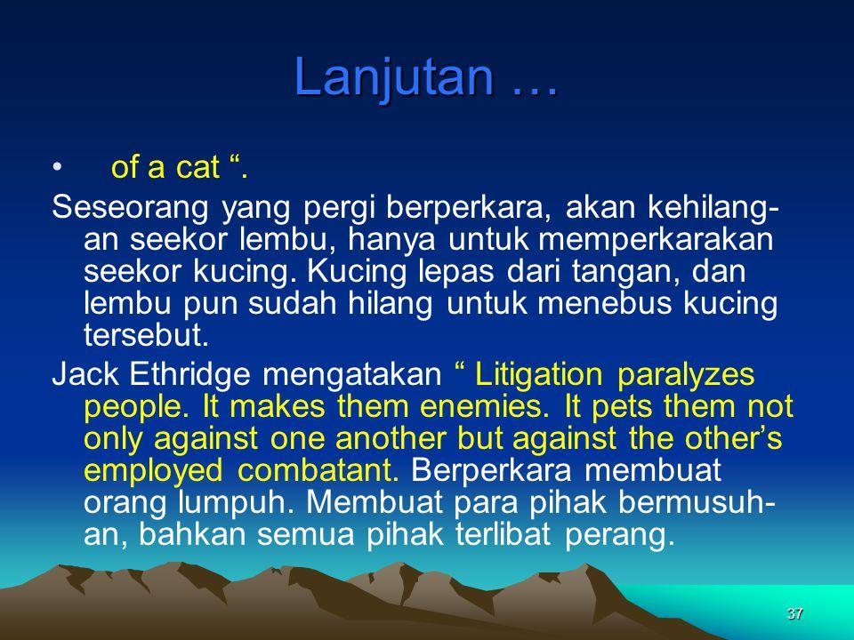 Lanjutan … of a cat .