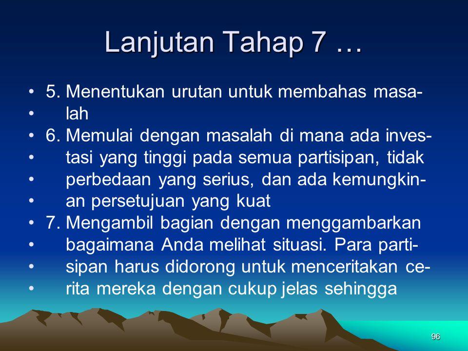Lanjutan Tahap 7 … 5. Menentukan urutan untuk membahas masa- lah