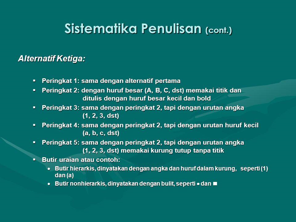 Sistematika Penulisan (cont.)