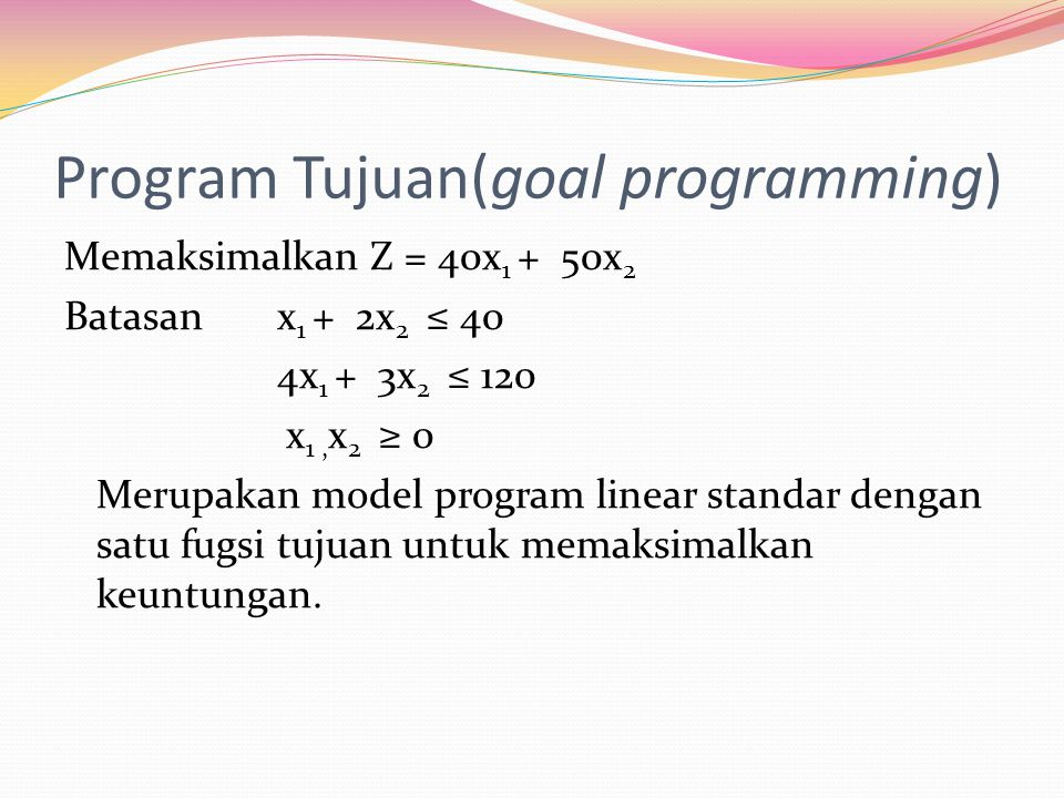 Program Tujuan(goal programming)