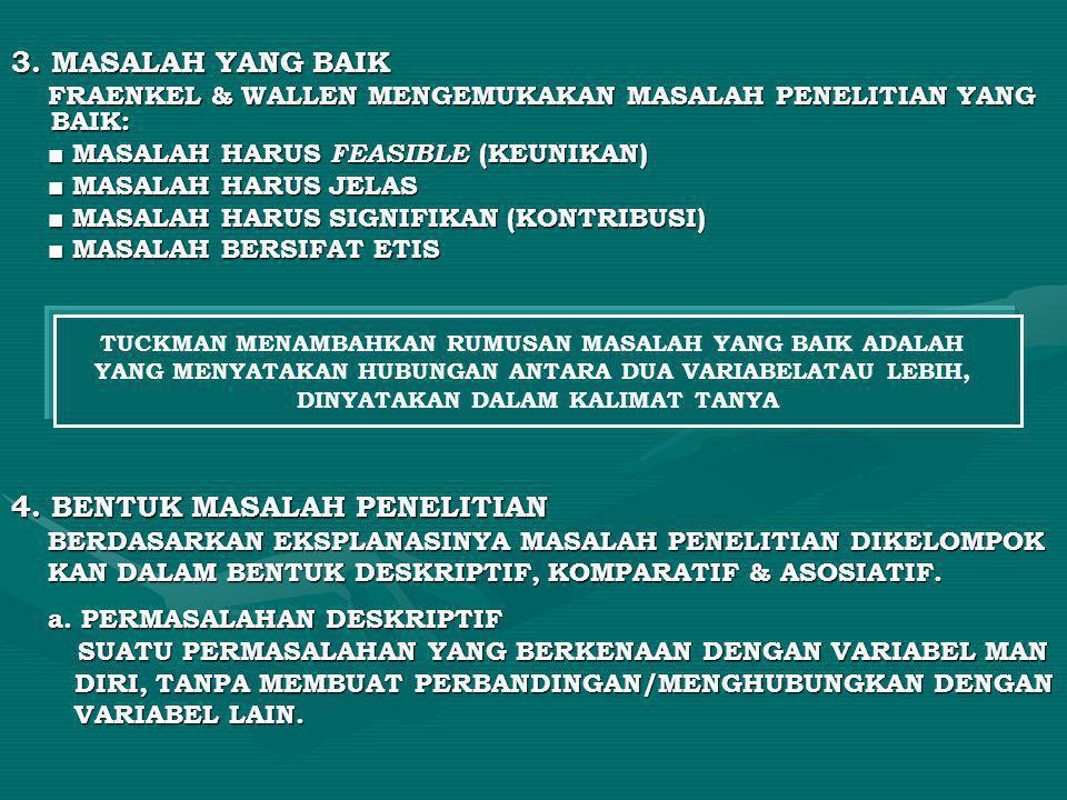 4. BENTUK MASALAH PENELITIAN