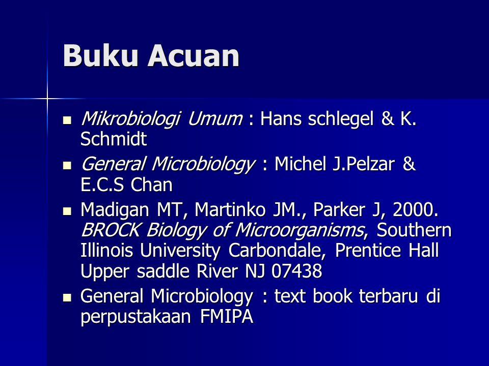 Buku Acuan Mikrobiologi Umum : Hans schlegel & K. Schmidt