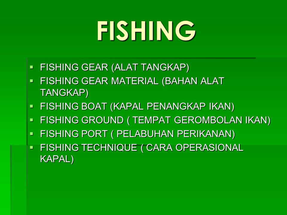FISHING FISHING GEAR (ALAT TANGKAP)
