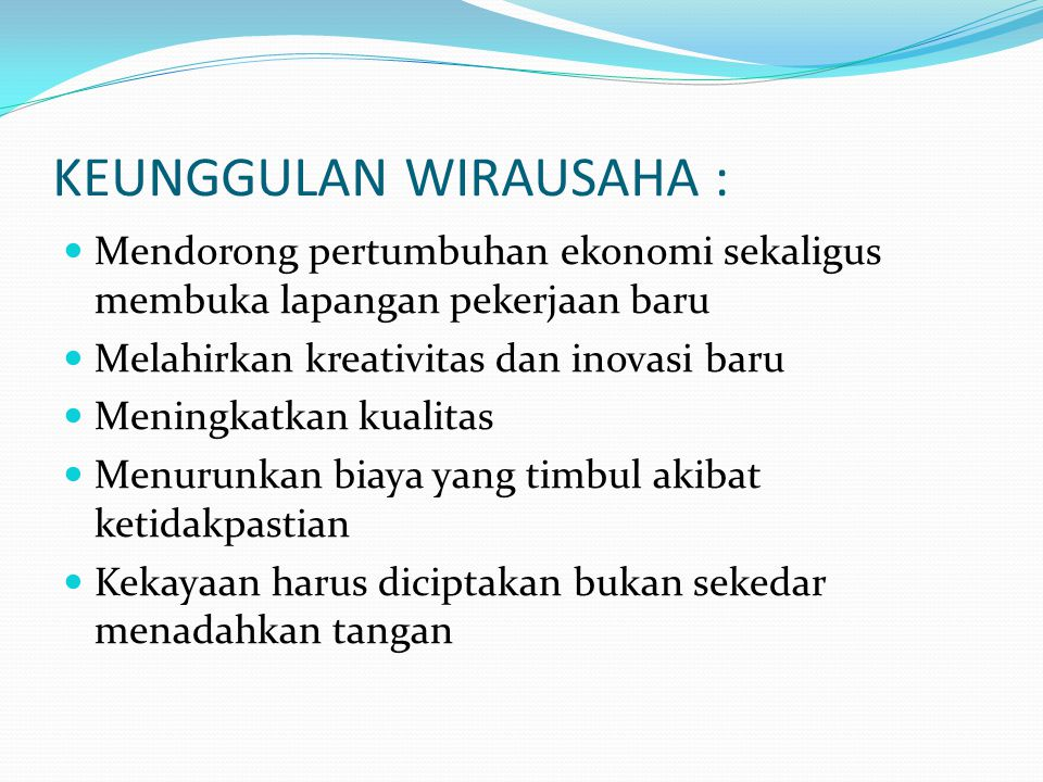 KEUNGGULAN WIRAUSAHA :