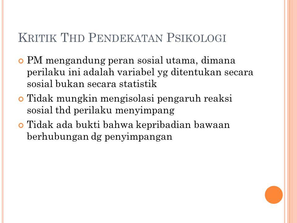 Kritik Thd Pendekatan Psikologi