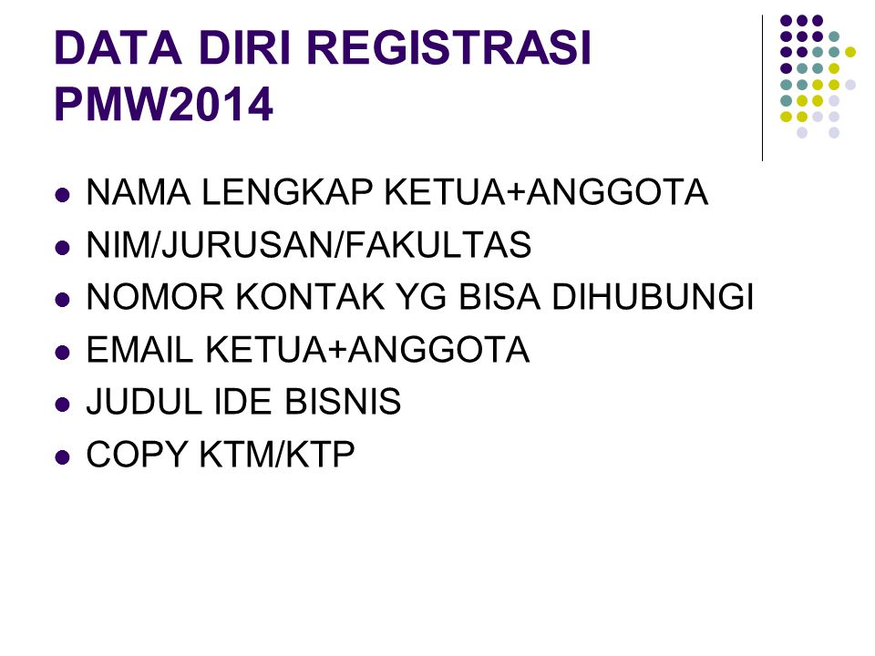 DATA DIRI REGISTRASI PMW2014
