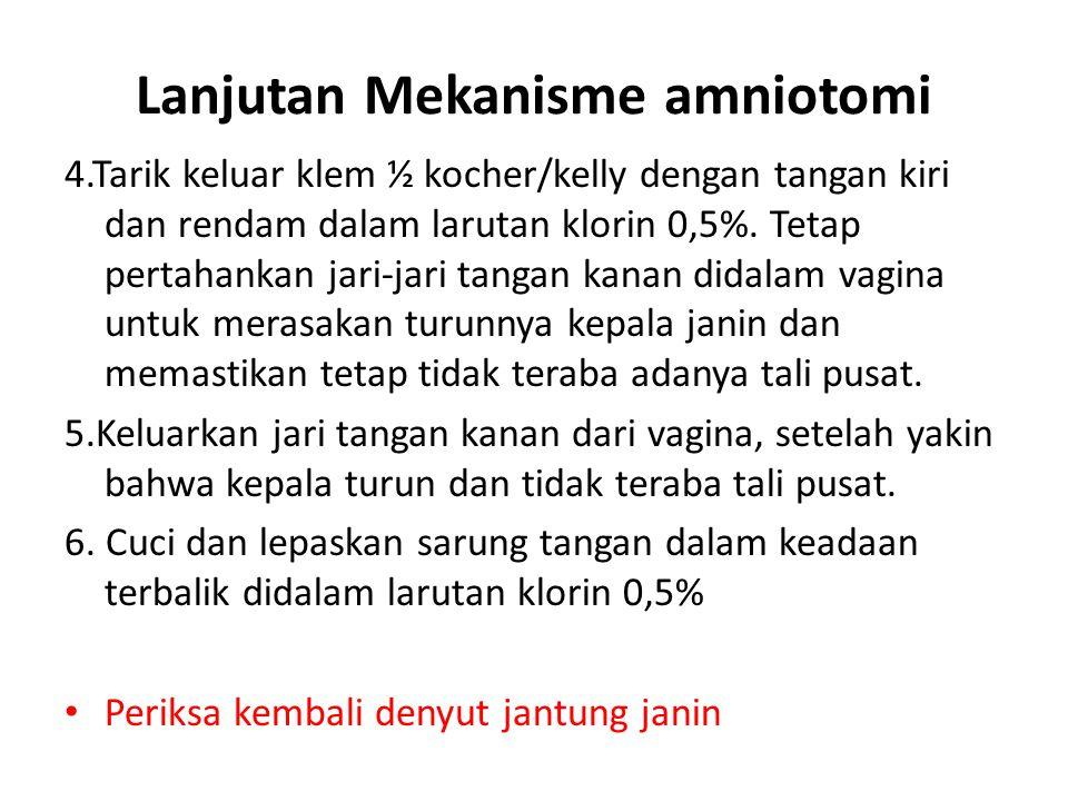 Lanjutan Mekanisme amniotomi