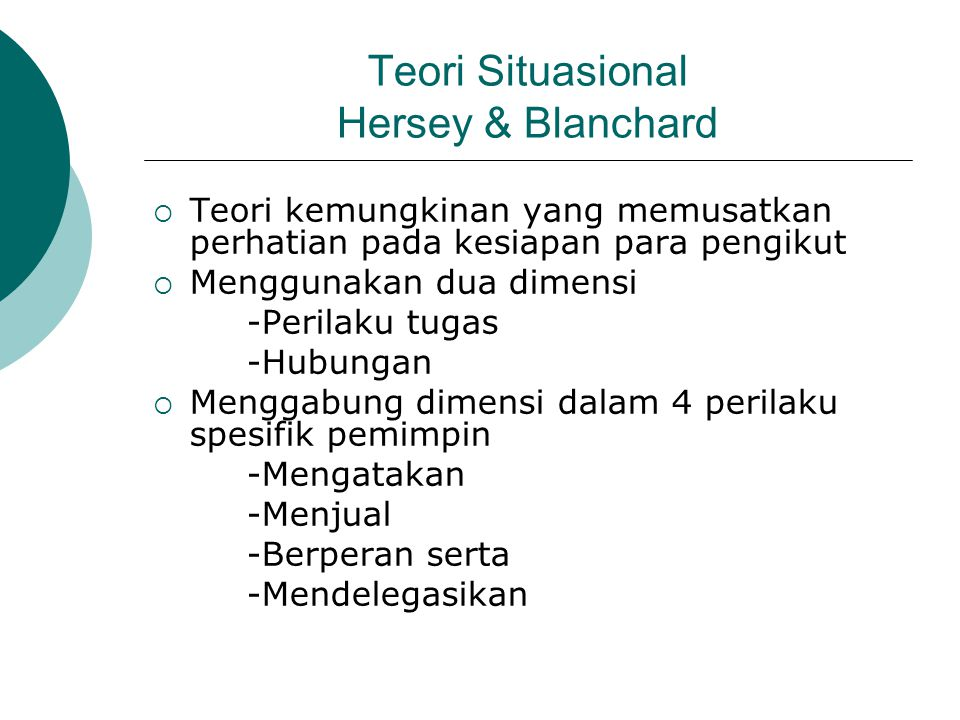 Teori Situasional Hersey & Blanchard