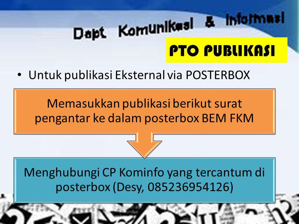 PTO PUBLIKASI Untuk publikasi Eksternal via POSTERBOX