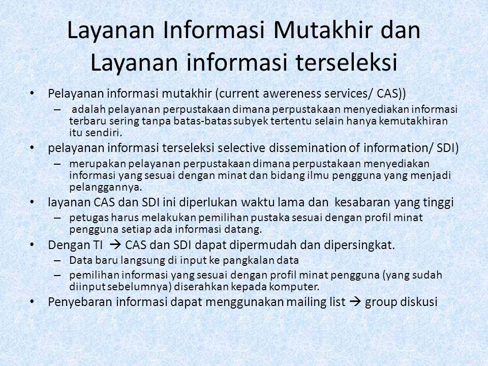 Layanan Informasi Mutakhir dan Layanan informasi terseleksi