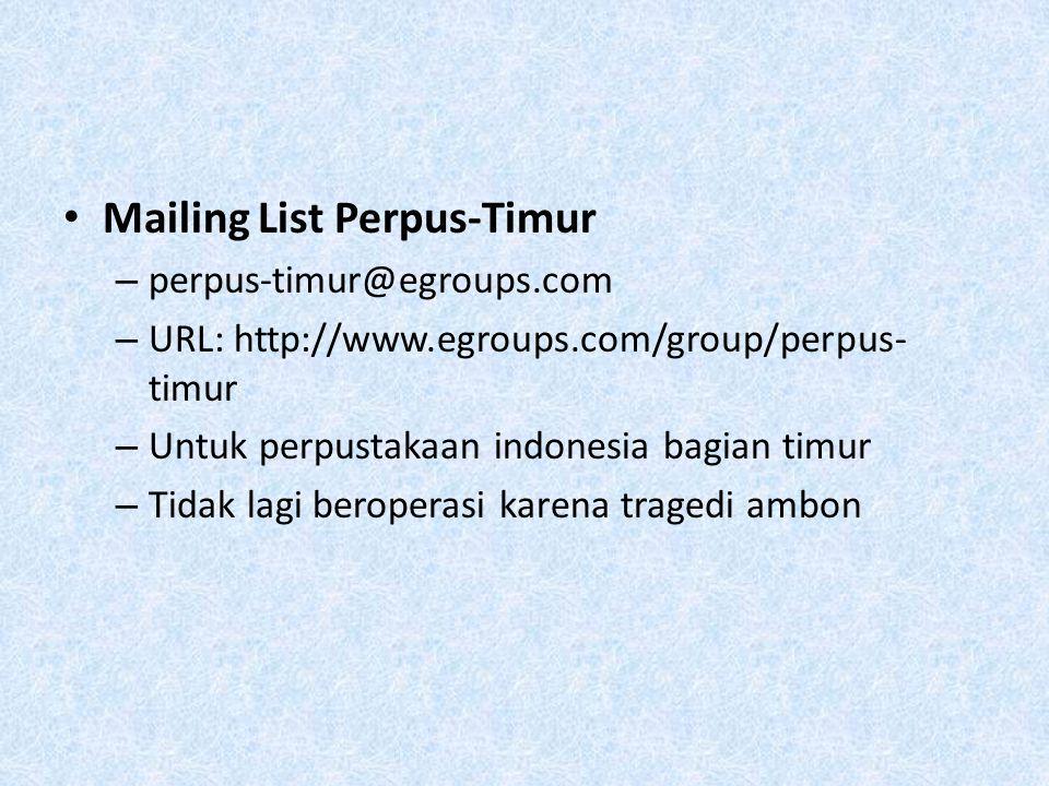 Mailing List Perpus-Timur