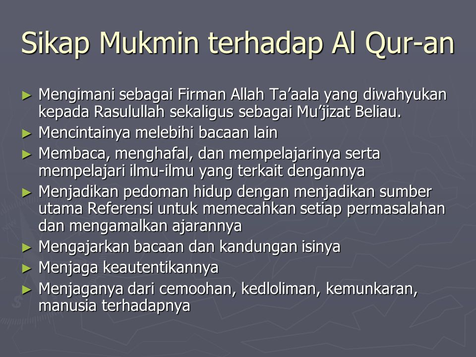 Sikap Mukmin terhadap Al Qur-an